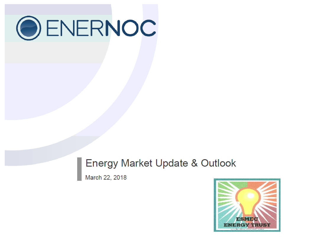 Energy Market Update and Outlook March 22.2018